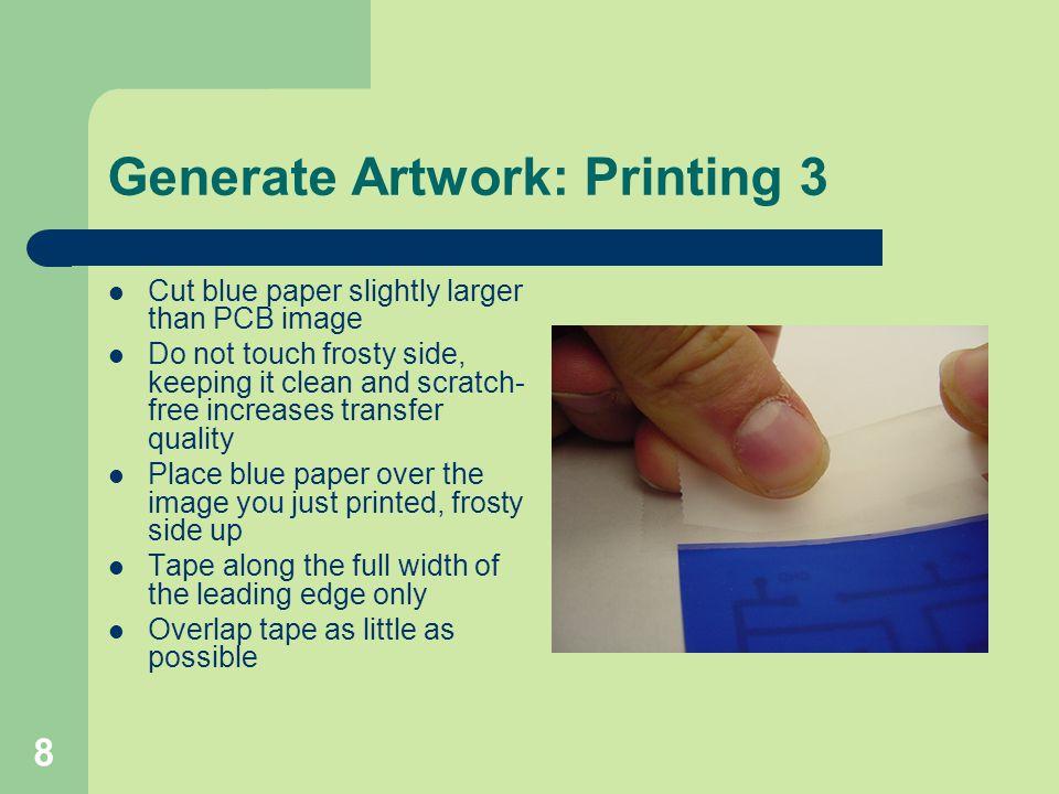 Generate Artwork: Printing 3