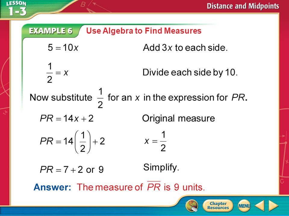 Use Algebra to Find Measures