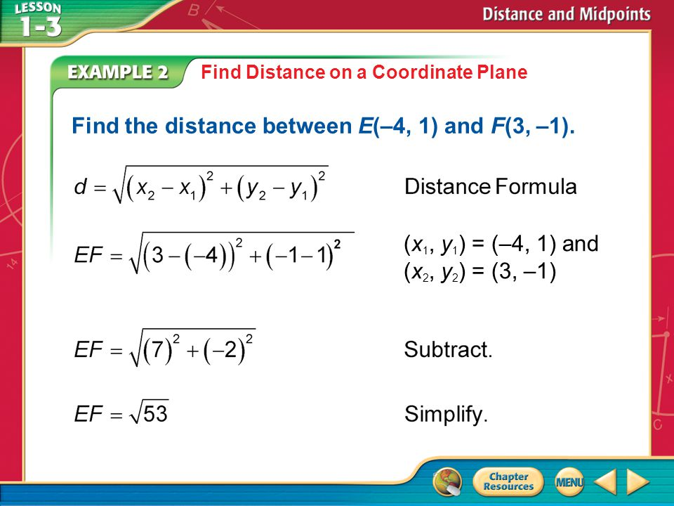 Find the distance between E(–4, 1) and F(3, –1).