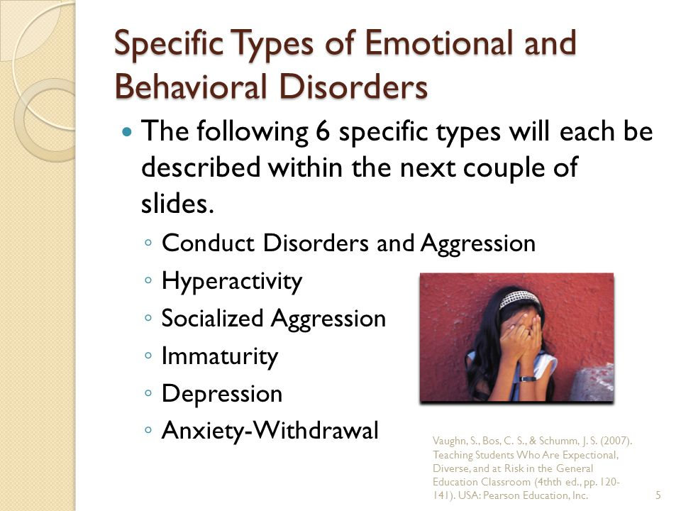 Specific Types of Emotional and Behavioral Disorders