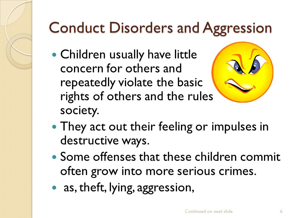 Conduct Disorders and Aggression
