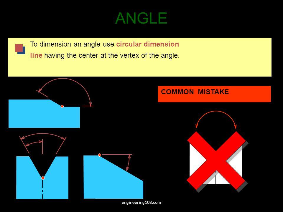 ANGLE To dimension an angle use circular dimension