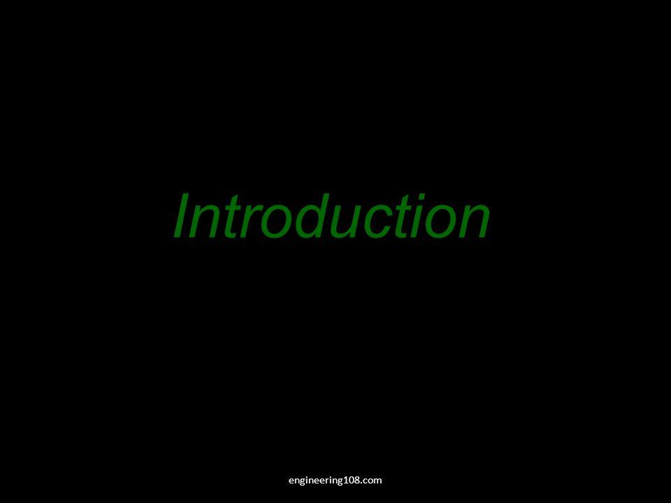 Introduction engineering108.com