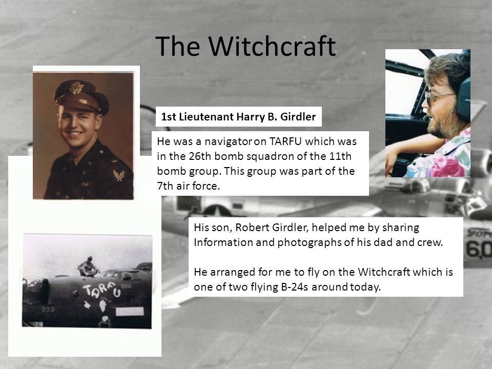 The Witchcraft 1st Lieutenant Harry B. Girdler