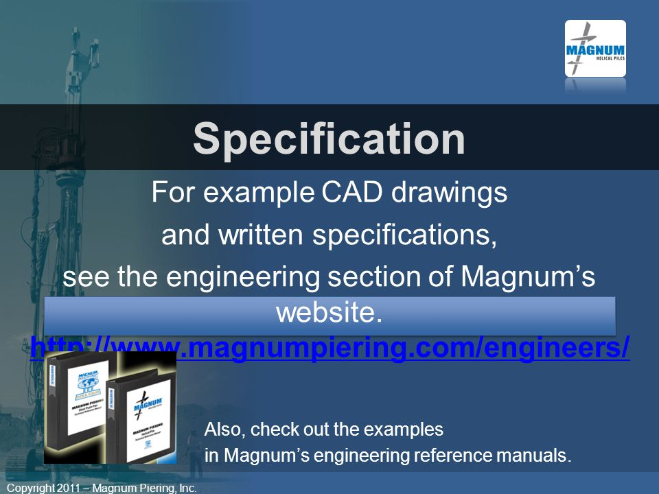 Specification For example CAD drawings and written specifications,