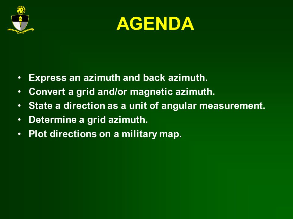 AGENDA Express an azimuth and back azimuth.