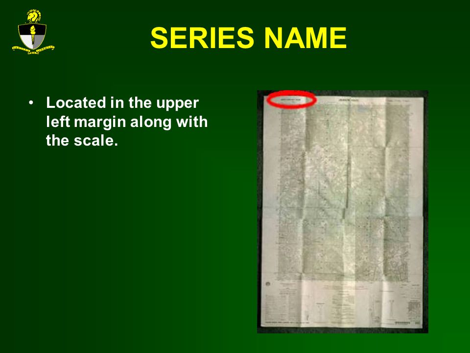 SERIES NAME Located in the upper left margin along with the scale.
