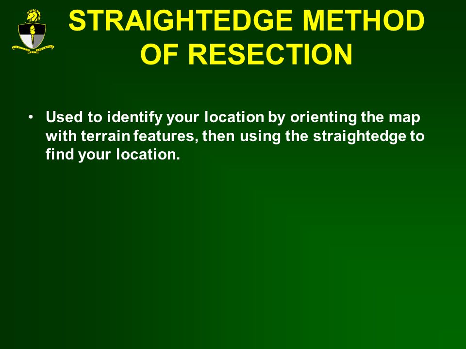 STRAIGHTEDGE METHOD OF RESECTION