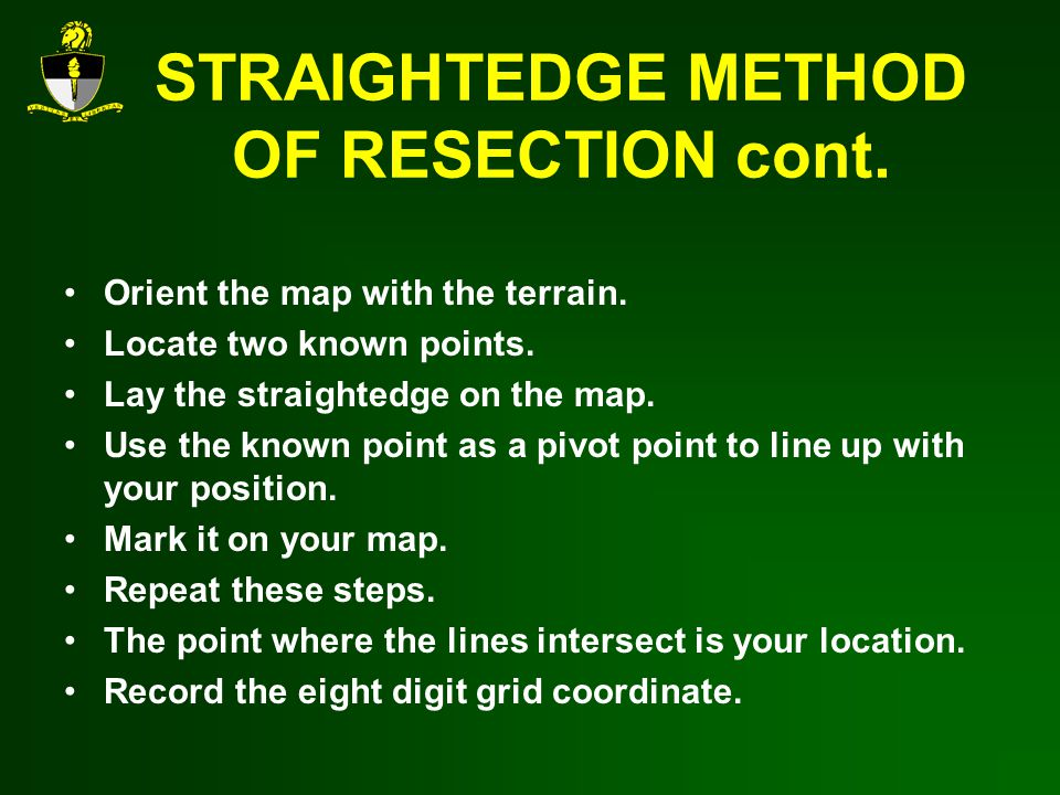 STRAIGHTEDGE METHOD OF RESECTION cont.