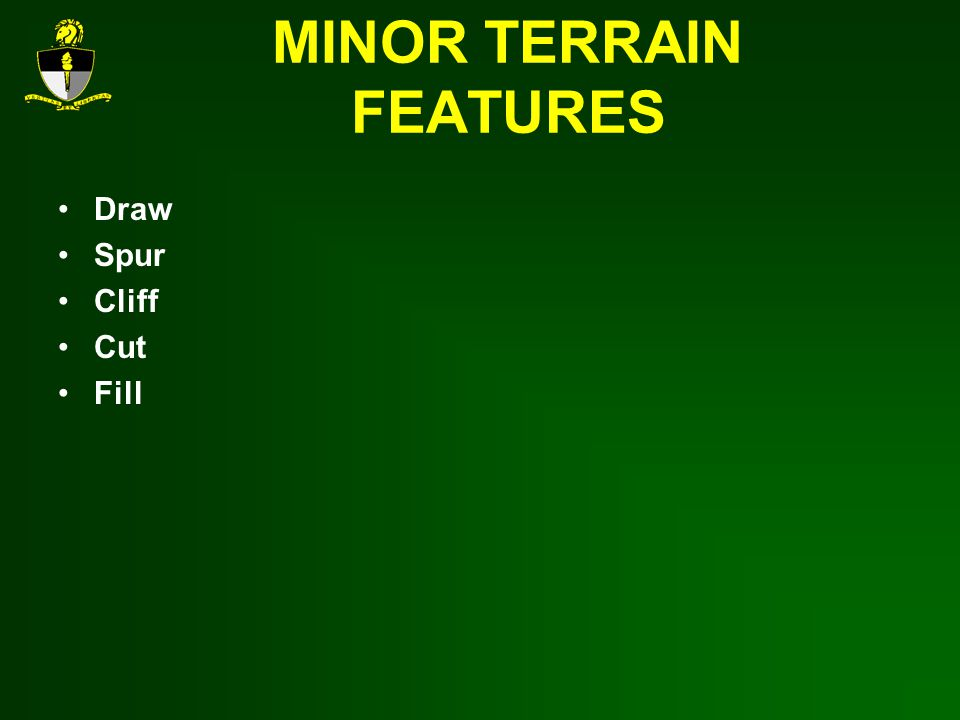 MINOR TERRAIN FEATURES
