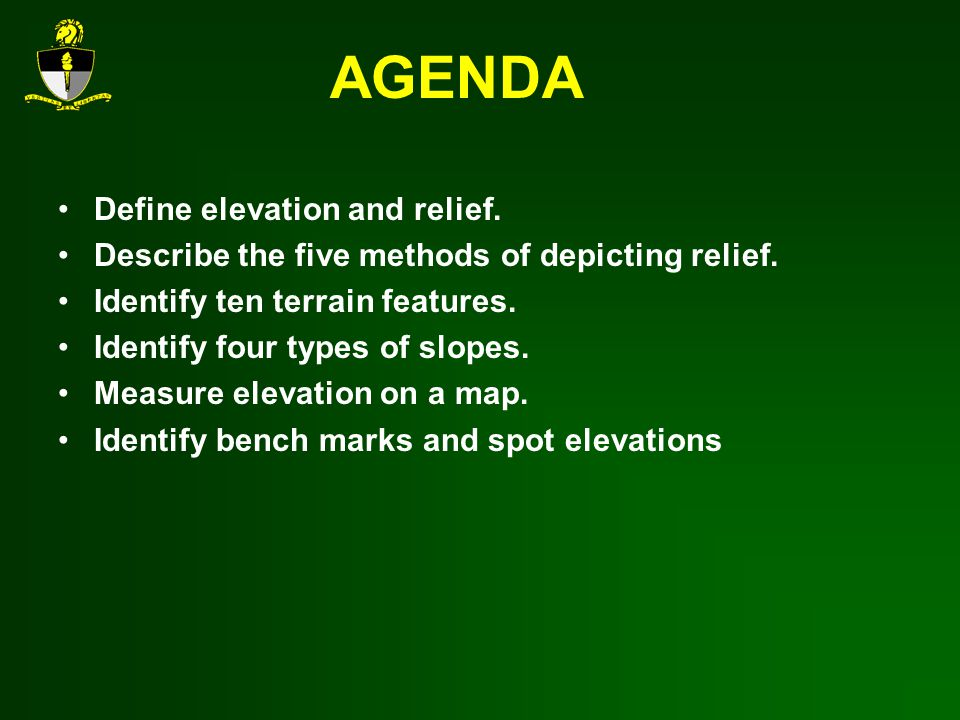 AGENDA Define elevation and relief.
