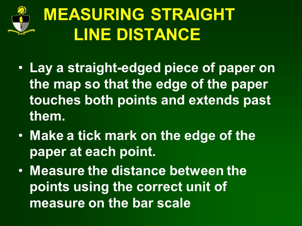MEASURING STRAIGHT LINE DISTANCE