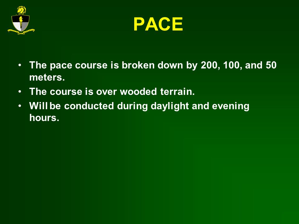 PACE The pace course is broken down by 200, 100, and 50 meters.