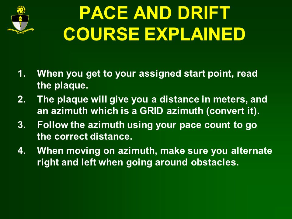 PACE AND DRIFT COURSE EXPLAINED