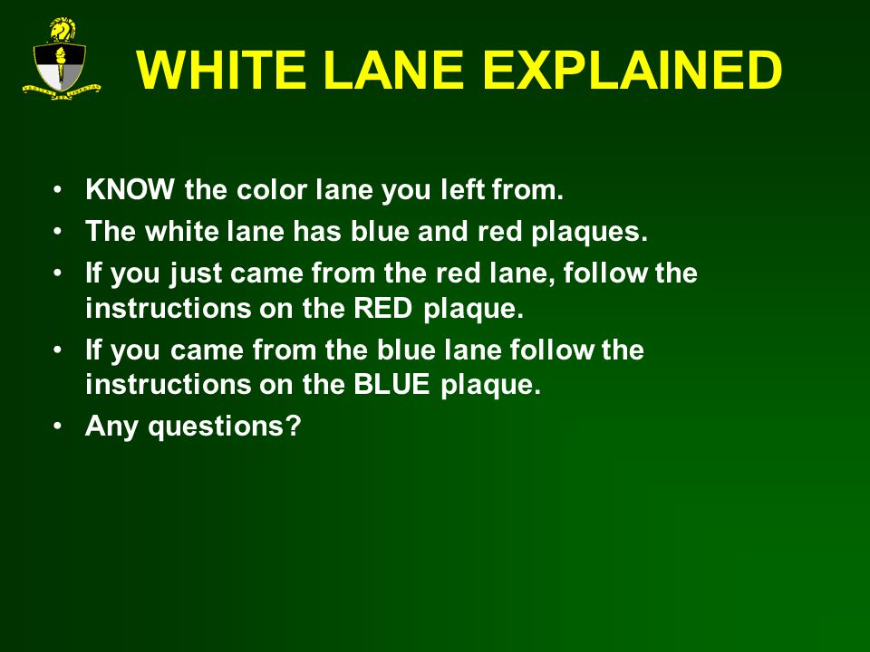 WHITE LANE EXPLAINED KNOW the color lane you left from.