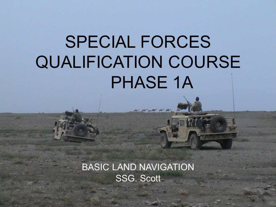 SPECIAL FORCES QUALIFICATION COURSE PHASE 1A