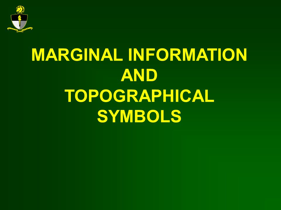 MARGINAL INFORMATION AND TOPOGRAPHICAL SYMBOLS