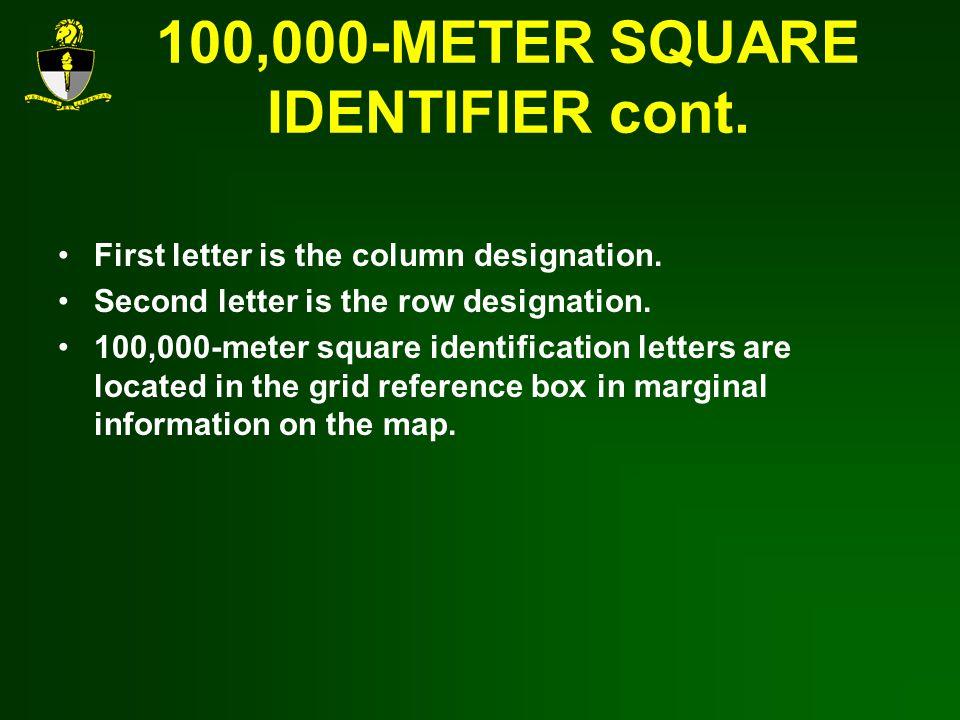 100,000-METER SQUARE IDENTIFIER cont.