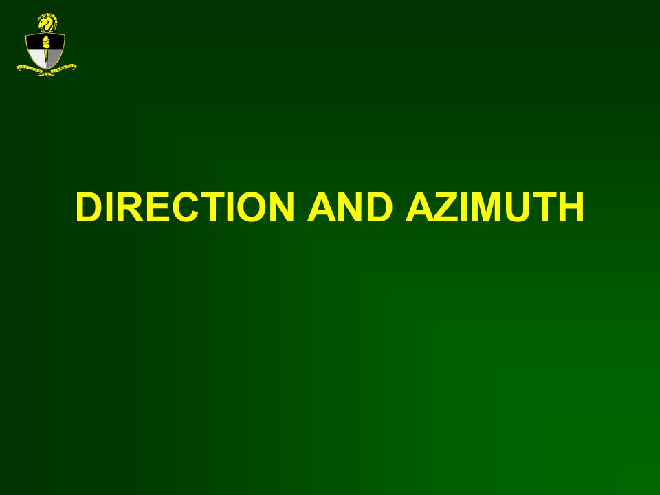 DIRECTION AND AZIMUTH