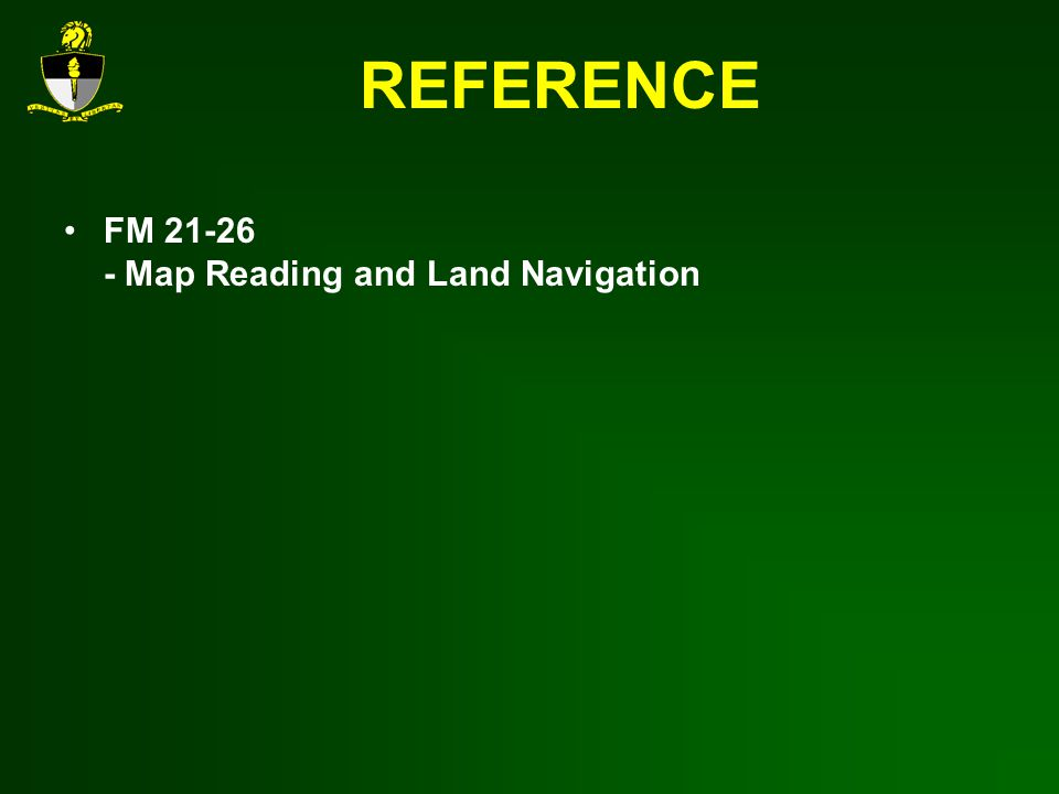 REFERENCE FM Map Reading and Land Navigation