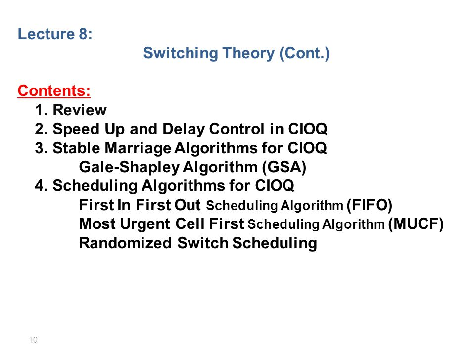Switching Theory (Cont.)