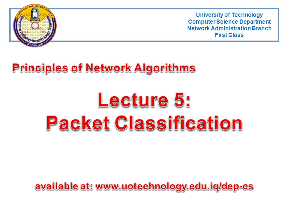 Lecture 5: Packet Classification