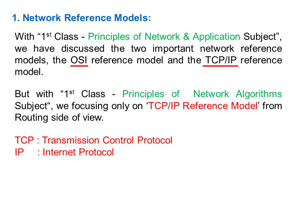 1. Network Reference Models: