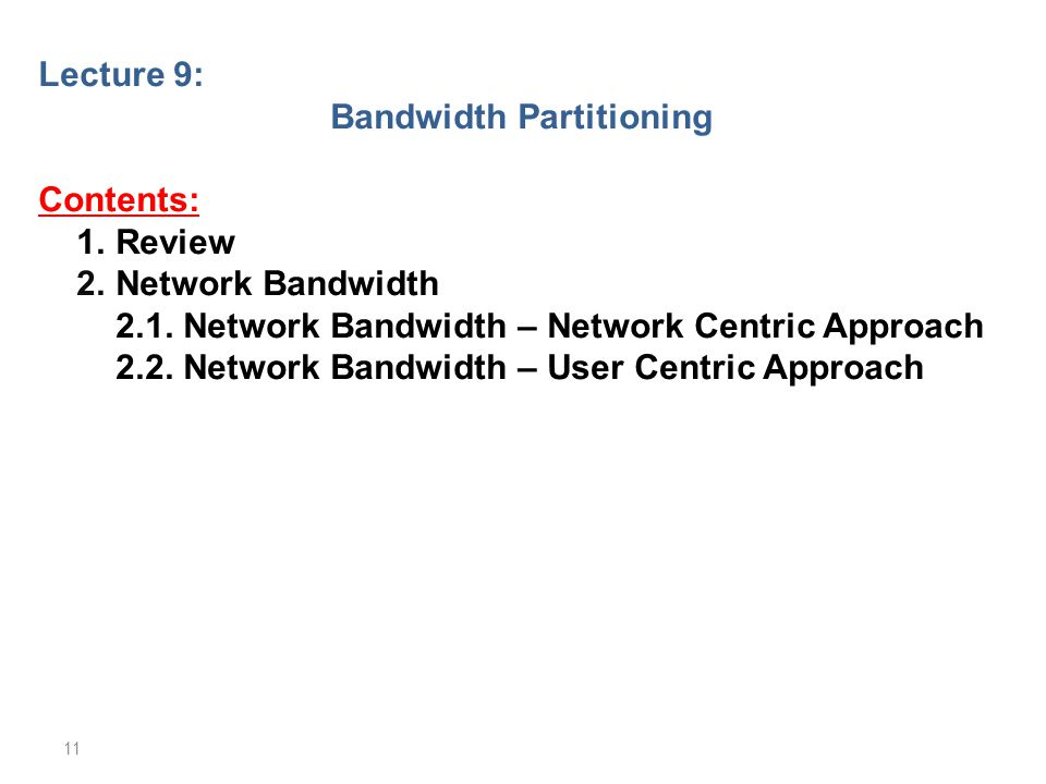 Bandwidth Partitioning