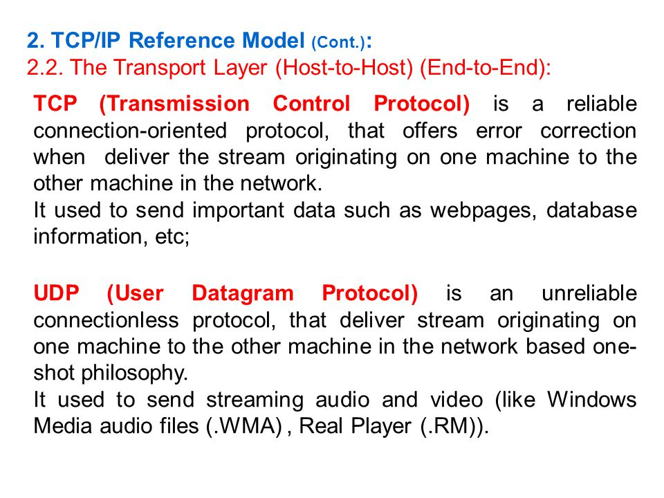 2. TCP/IP Reference Model (Cont.):