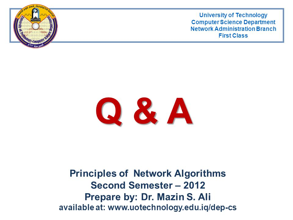 Q & A Principles of Network Algorithms Second Semester – 2012