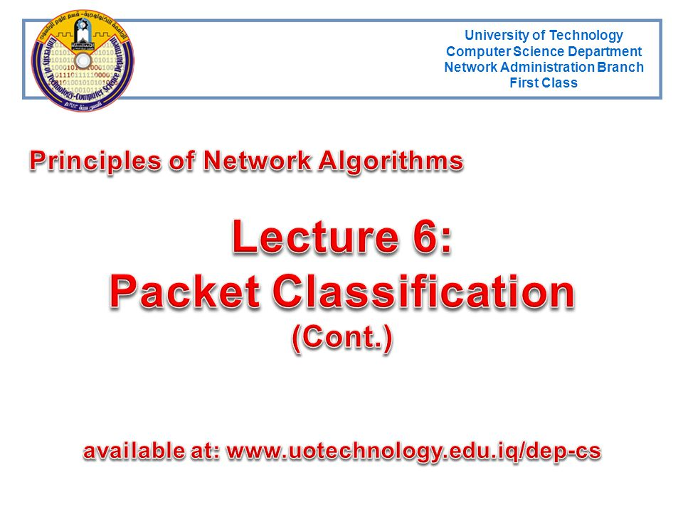 Lecture 6: Packet Classification