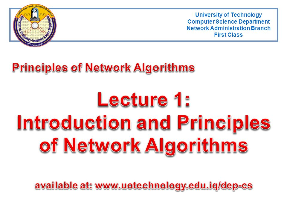 Lecture 1: Introduction and Principles of Network Algorithms