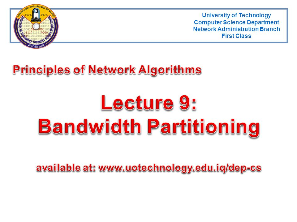 Lecture 9: Bandwidth Partitioning