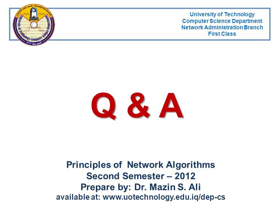 Q & A Principles of Network Algorithms Second Semester – 2012