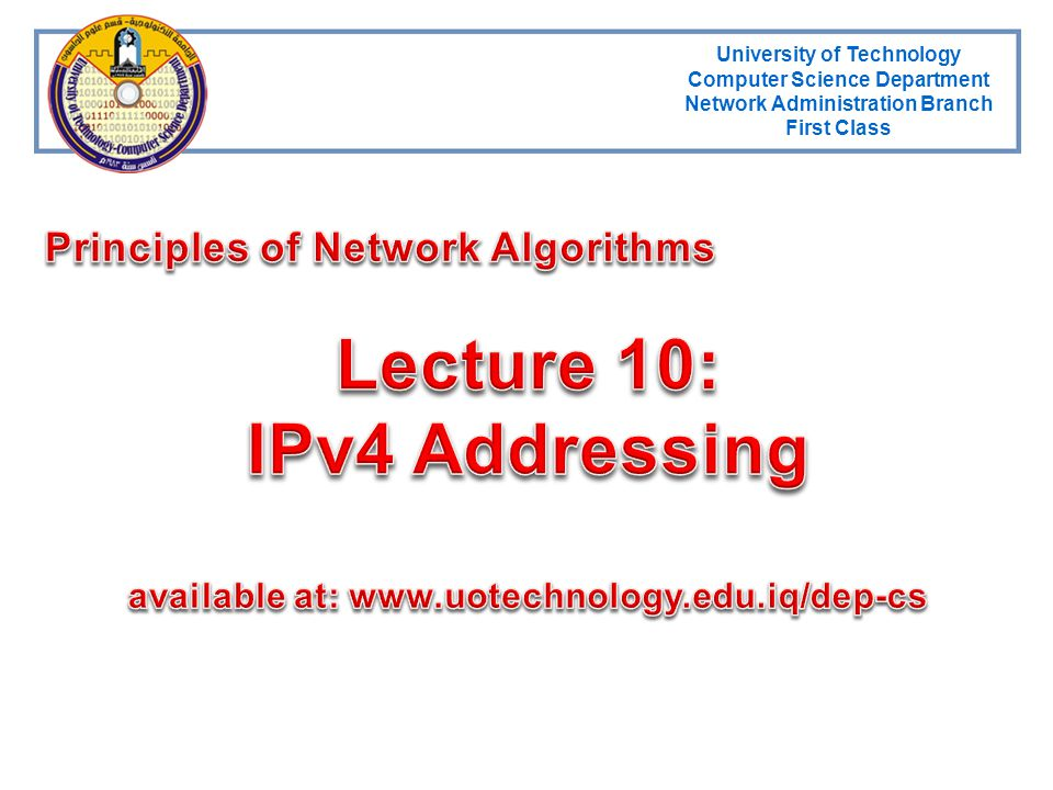 Lecture 10: IPv4 Addressing