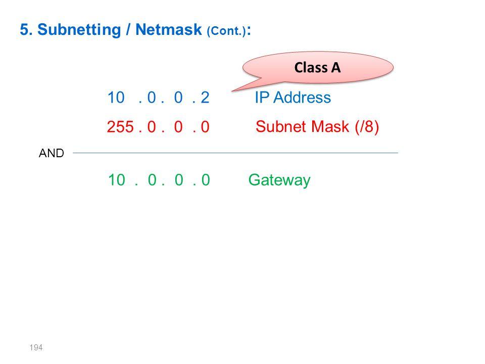 5. Subnetting / Netmask (Cont.):