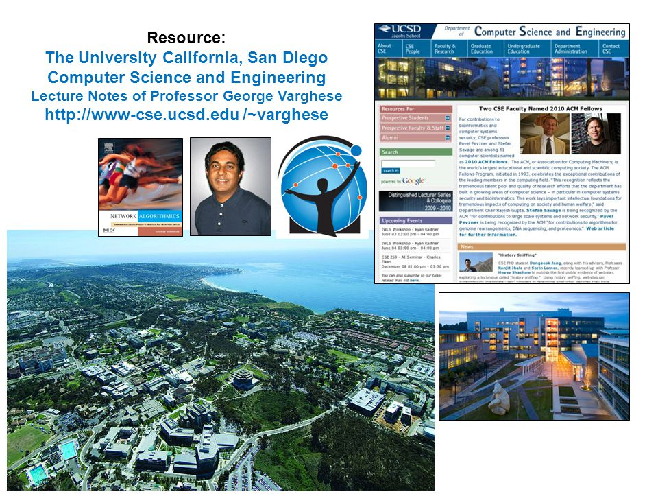 The University California, San Diego Computer Science and Engineering