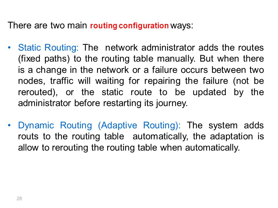 There are two main routing configuration ways: