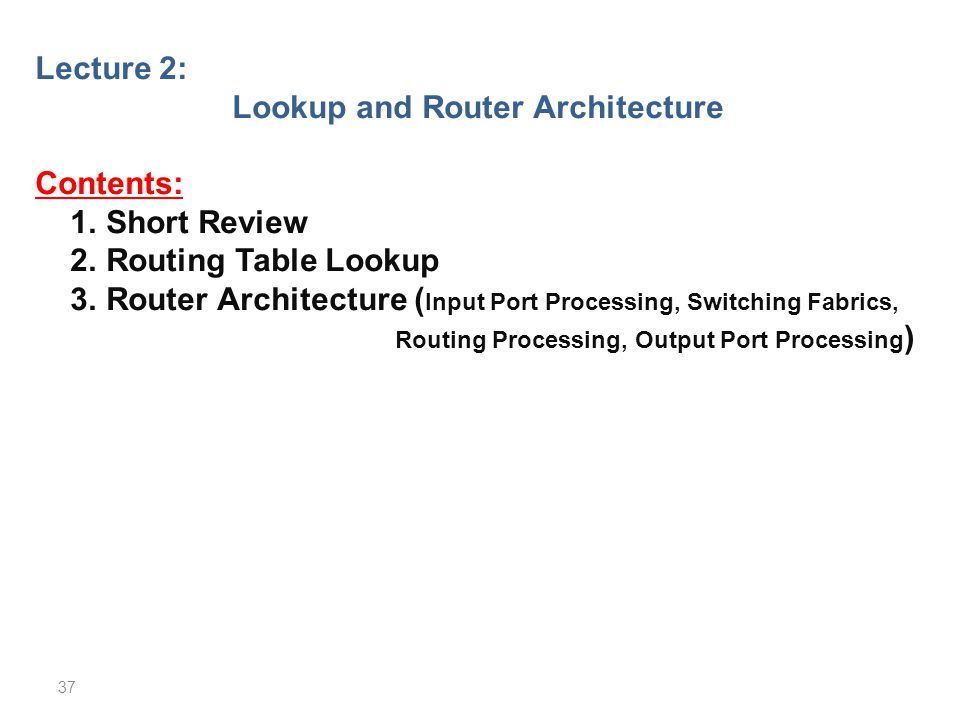 Lookup and Router Architecture