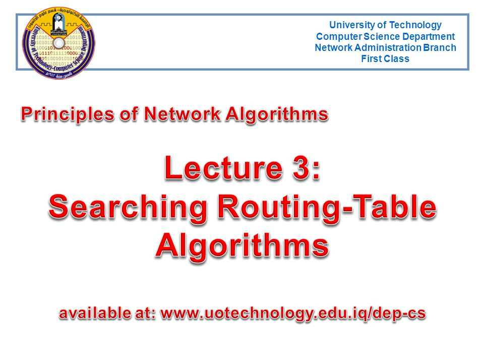 Lecture 3: Searching Routing-Table Algorithms