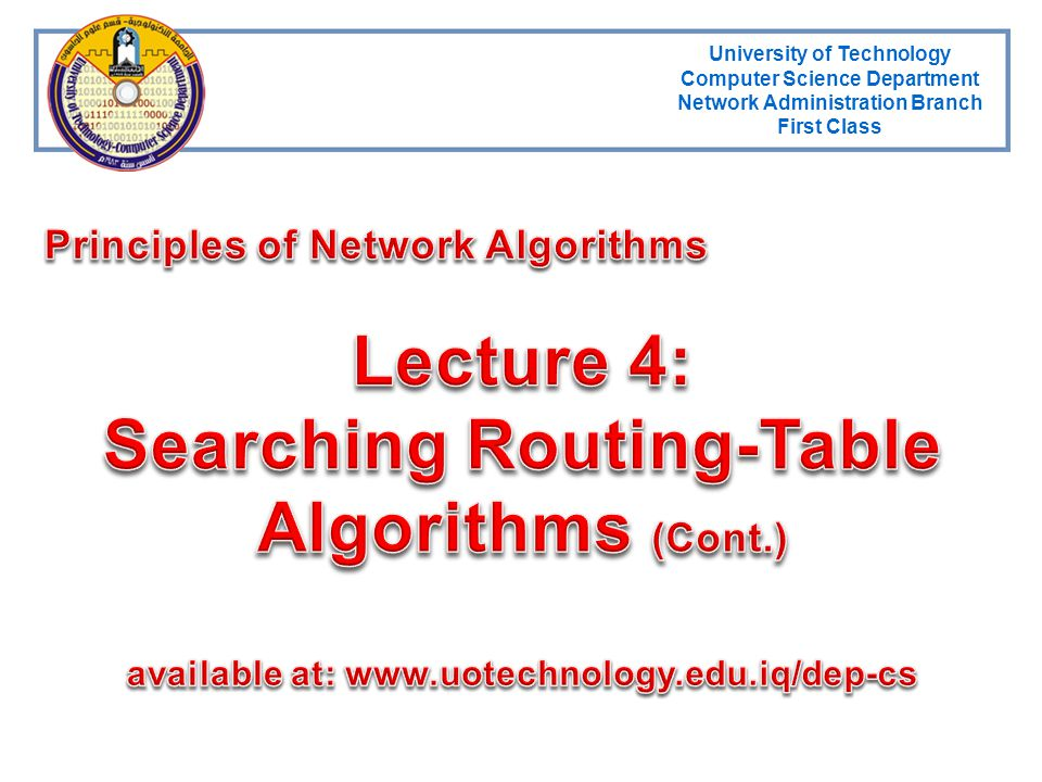 Lecture 4: Searching Routing-Table Algorithms (Cont.)