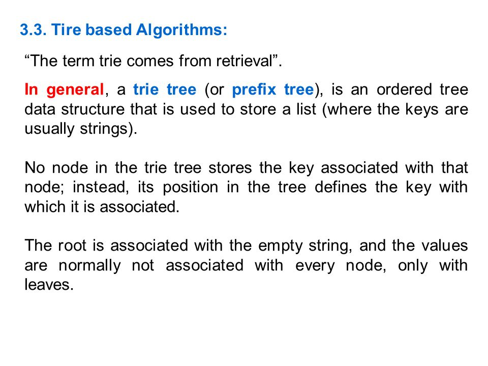 3.3. Tire based Algorithms: