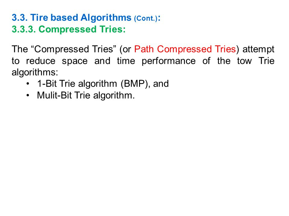 3.3. Tire based Algorithms (Cont.):