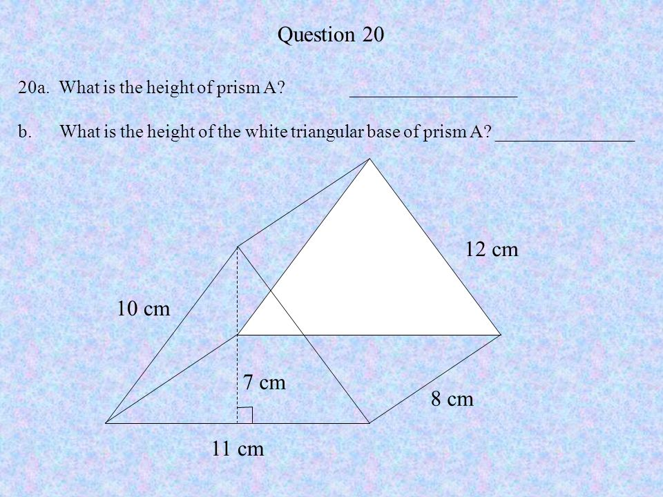 Question 20 20a. What is the height of prism A __________________.