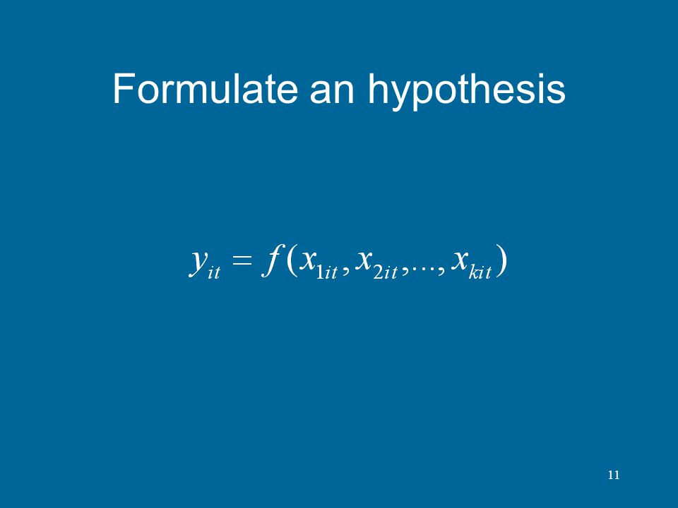 Formulate an hypothesis