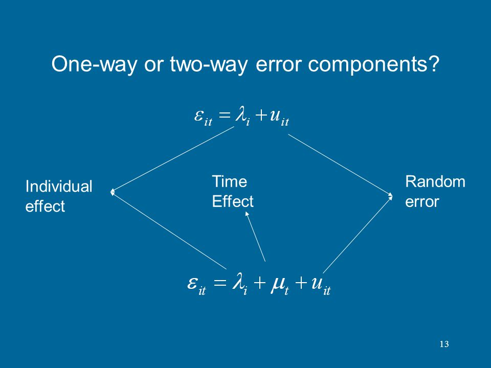One-way or two-way error components
