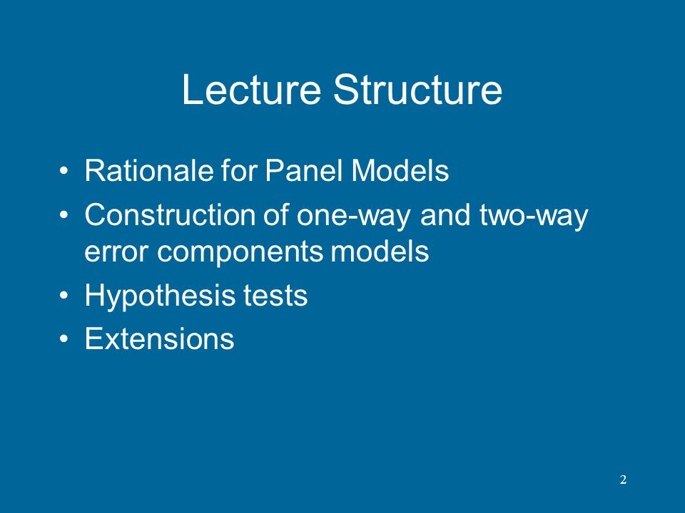 Lecture Structure Rationale for Panel Models