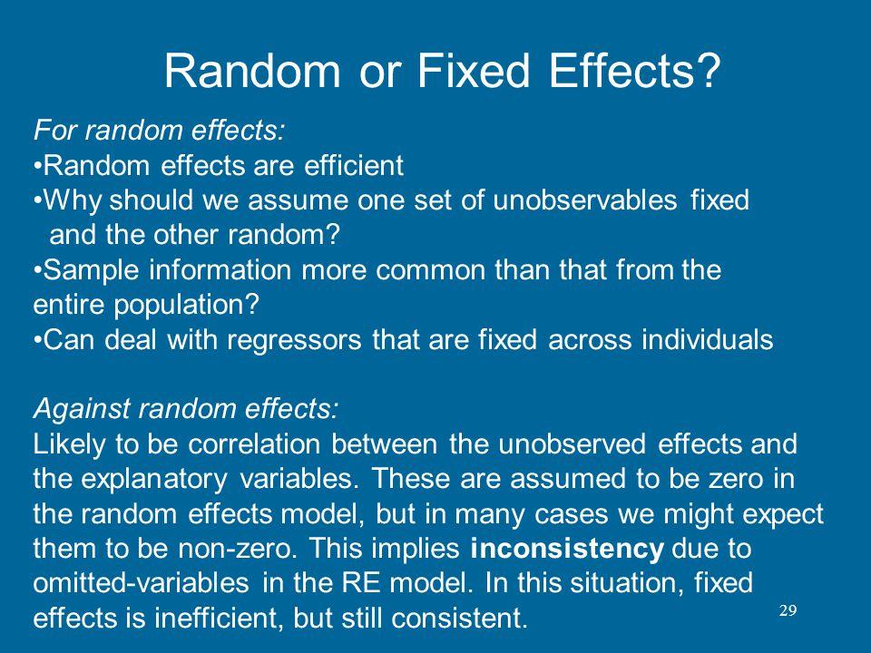 Random or Fixed Effects