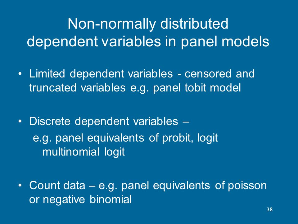 Non-normally distributed dependent variables in panel models