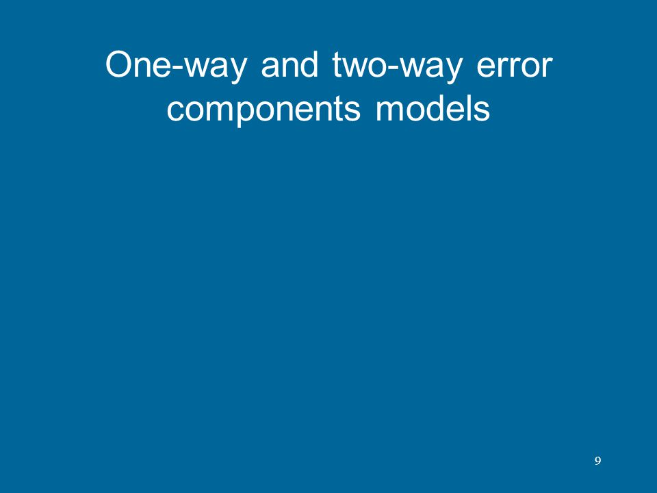 One-way and two-way error components models